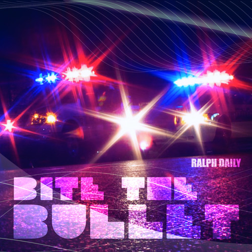 Ralph Daily - BITE THE BULLET (DAYJAX DIGITAL)