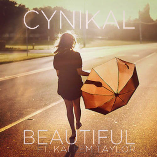 Cynikal - Beautiful ft. Kaleem Taylor