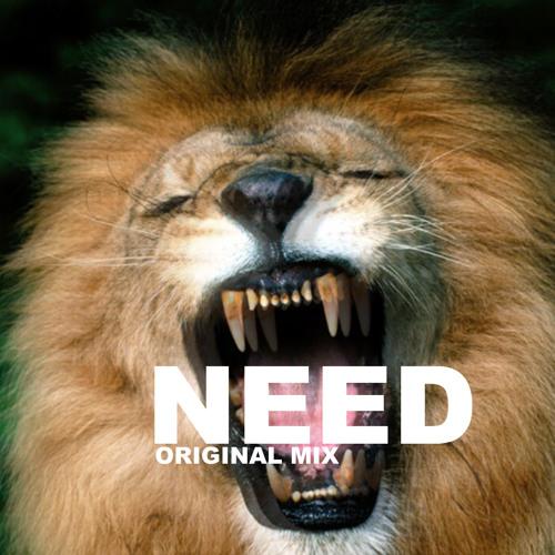 Need (Original Mix) - Unknown Imagination