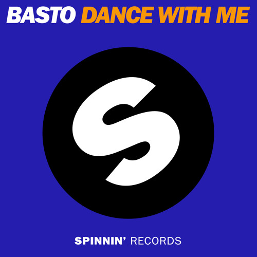 Basto - Dance With Me (Radio Edit)