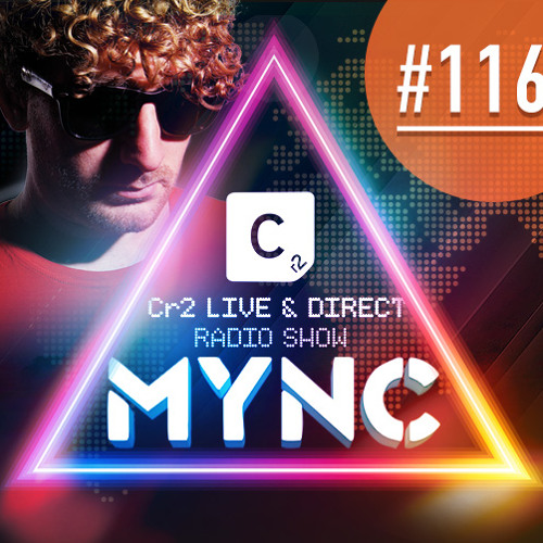 MYNC presents Cr2 Live & Direct Radio Show 116 Ibiza Special