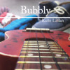 Bubbly (The Download Version)