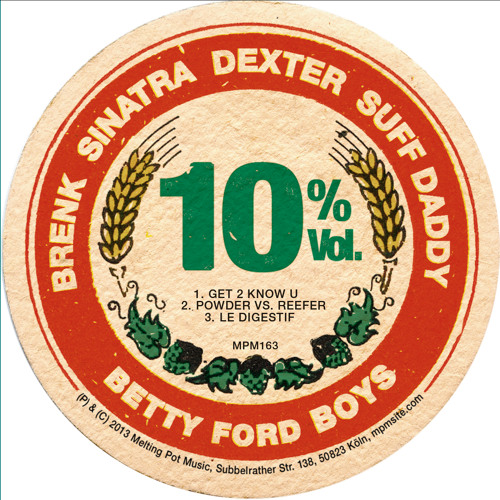 Betty Ford Boys  - It's In The Drink