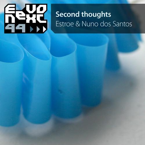 Estroe / Nuno Dos Santos-Second Thoughts (Estroe Version) EevoNext