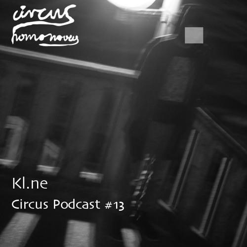 Circus Podcast #13 - Kl.ne (Juni 2013)