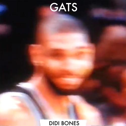 DIDI BONES - GATS