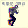 FM Belfast - We Are Faster Than You