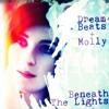 Molly - Beneath the Lights (Radio Edit)