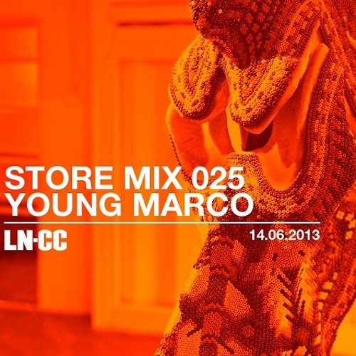 LN-CC Store Mix 025 -Young Marco