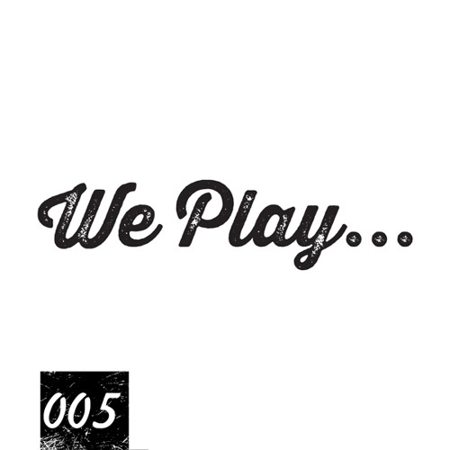We Play... Podcast 005 with Rena