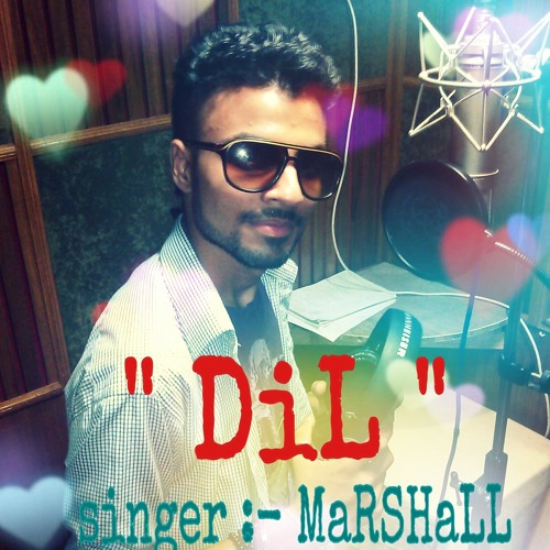 DIL by Marshall Sehgal