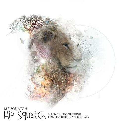 Mr Squatch - Hip Squatch (Kalya Scintilla's Purr & Pounce Remix)