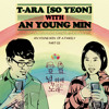 Park Soyeon (T-Ara) ft Anh Young Min -