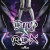 RDX x Drop (Kotch Part.2) mp3