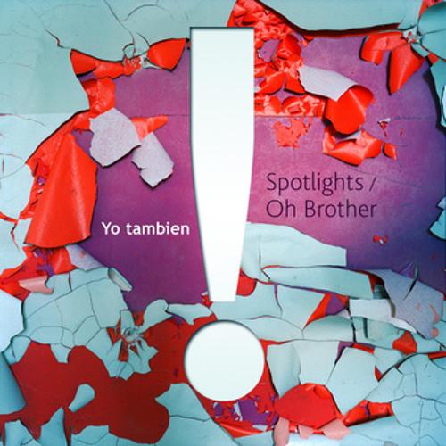 Yo Tambien - Spotlights (2012)
