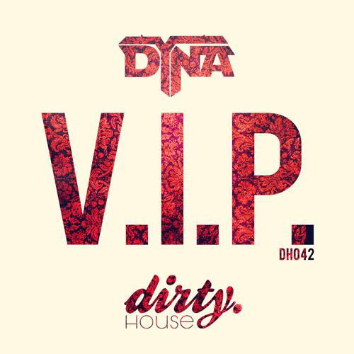 DYNA - V.I.P ( OUT SOON )