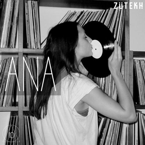 Zutekh Podcast 010 - ANA (Harry Klein, Munich)