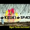 Keoki_SPACE (Skynet-Durden Electrofunk Mix)