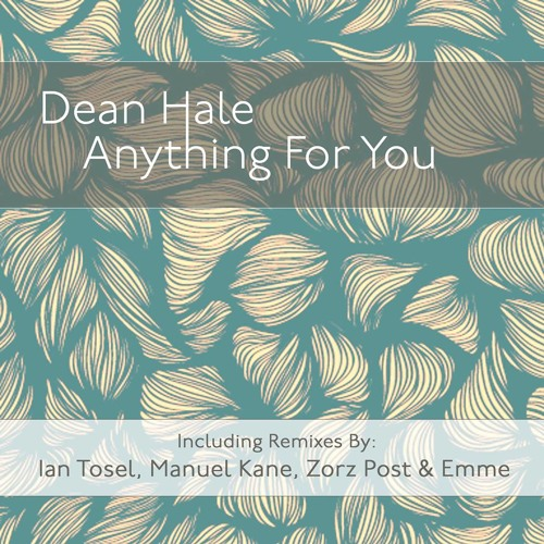 Dean Hale - Anything For You (Original Mix) [Free Download]