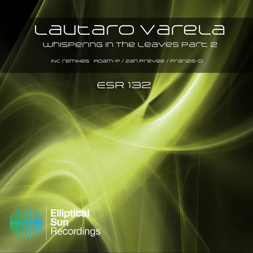 Lautaro Varela - Whispering In The Leaves (Adam-P Remix) -cut-