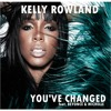 Kelly Rowland - Youve Changed (Feat. Beyoncé And Michelle) Official Full