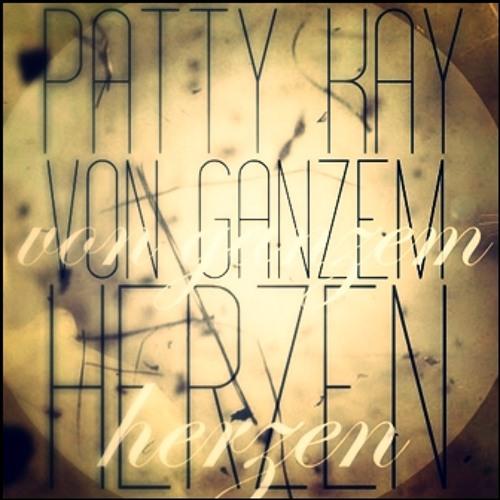 Patty Kay - Von Ganzem Herzen [Original Mix]