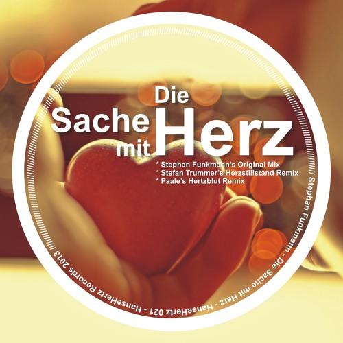 Stephan Funkmann - Die Sache mit Herz (Stefan Trummer's Herzstillstand Remix) [HanseHertz 021]