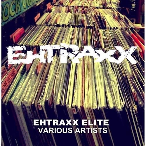 EHT002 Ehtraxx Elite [OUT NOW]