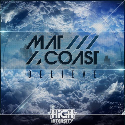 Believe by Mat Coast