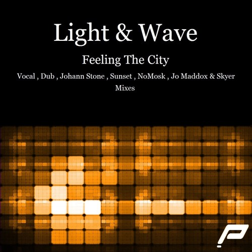 Light & Wave - Feeling The City (NoMosk Dub Mix)