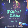 "Ley Dj - Podcast Un Festival por Dentro ""Road To Arenal Sound 2013"""