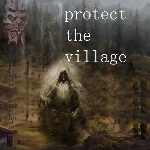 Protect the village