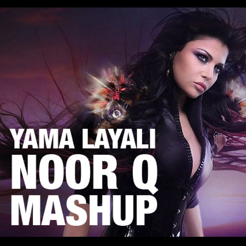 Haifa Wehbe's Yama Layali Noor Q 2014 Mashup reconstruction