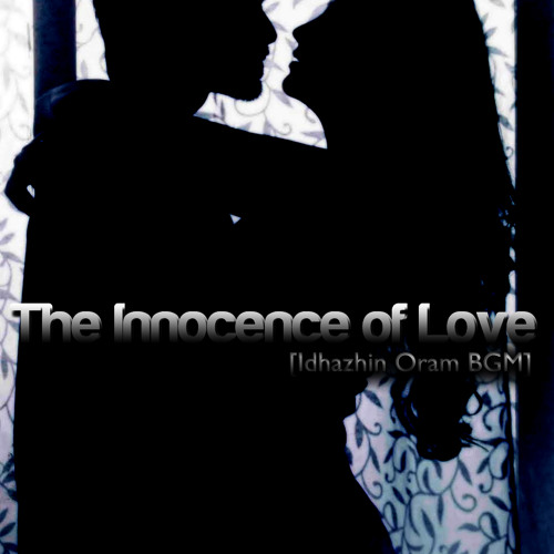 The Innocence of Love [Idhazhin Oram BGM] - Dj Thibz