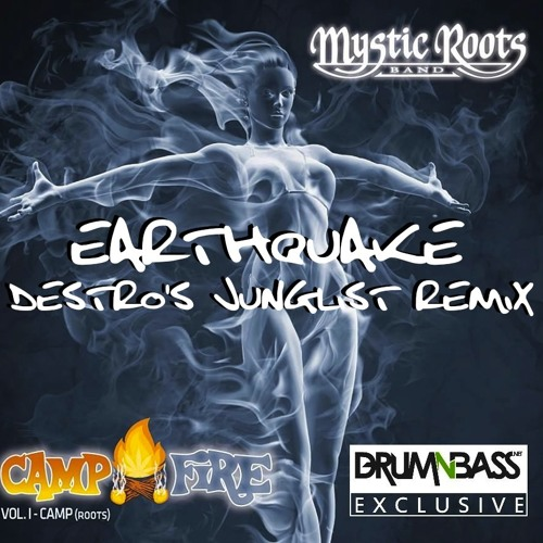 Earthquake by Mystic Roots (Destro's Junglist Remix) - DrumNBass.NET Exclusive