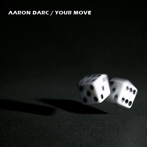 AARON DARC / YOUR MOVE (DJ MIX)