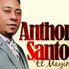 Anthony Santos - Algo Grande Viene a La Tierra