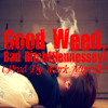 Good Weed, Bad Bitch(Hennessey) [Prod. By Mark Murrille]