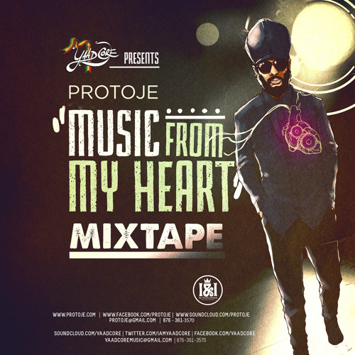 Protoje 'Music From My Heart' (Mixtape) Presented by Yaadcore