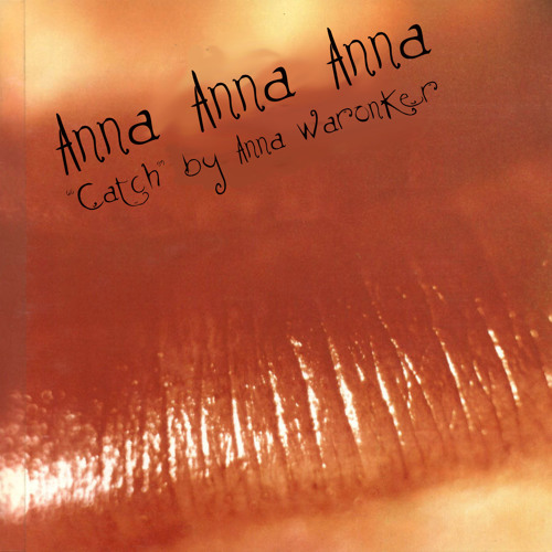 Catch by Anna Waronker, Cure cover
