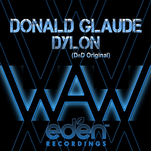 Donald Glaude / Dylon - To Waw