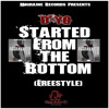 D-Yo - Started From The Bottom (Freestyle)