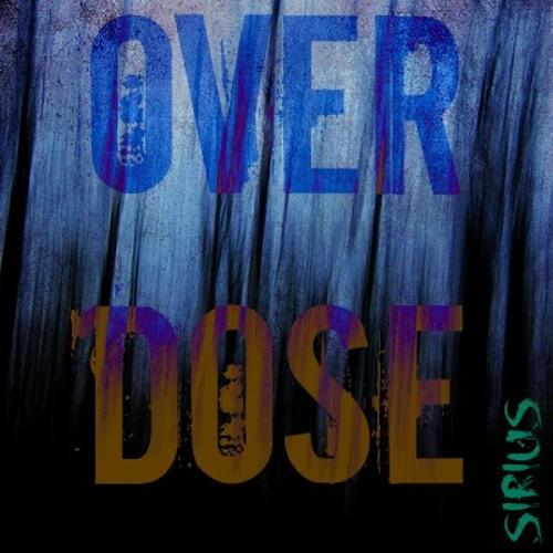 SIRIUS-OVERDOSE (1K FREE DOWNLOAD)