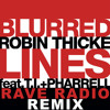 Blurred Lines (Rave Radio Remix) - Robin Thicke [FREE DOWNLOAD IN DESCRIPTION]