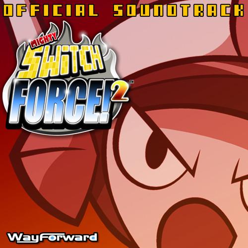 Mighty Switch Force 2 - Soak Patrol Alpha (Smoke Patrol Mix)