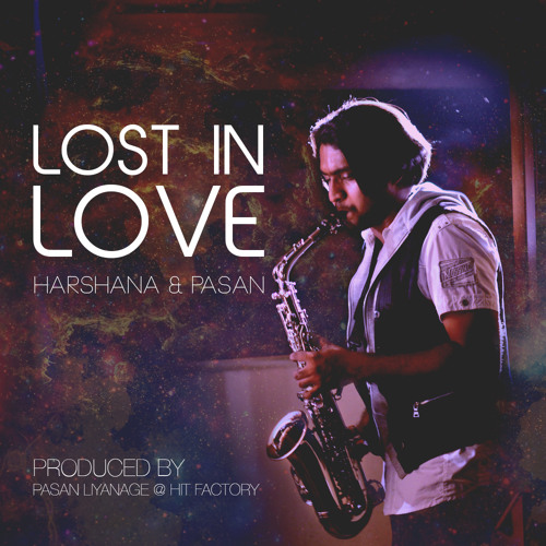 Lost in love [Saxo House] - Harshana and Pasan