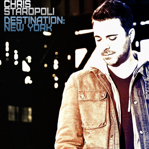 Chris Staropoli - Destination: New York [This Side]