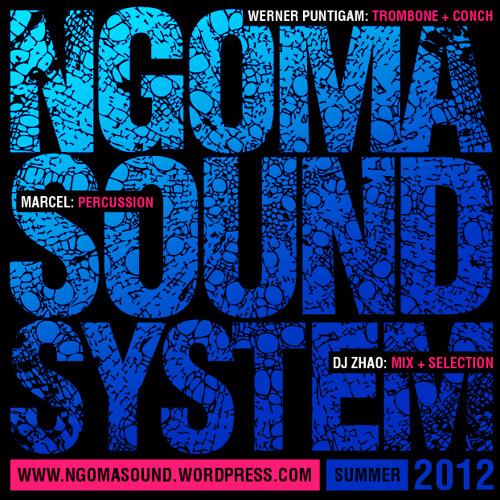 NGOMA Sound System - Vol. 1