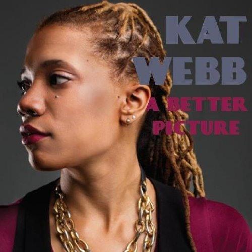 Kat Webb : A Better Picture