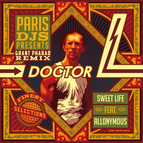 Doctor L - Sweet Life (Grant Phabao Remix)